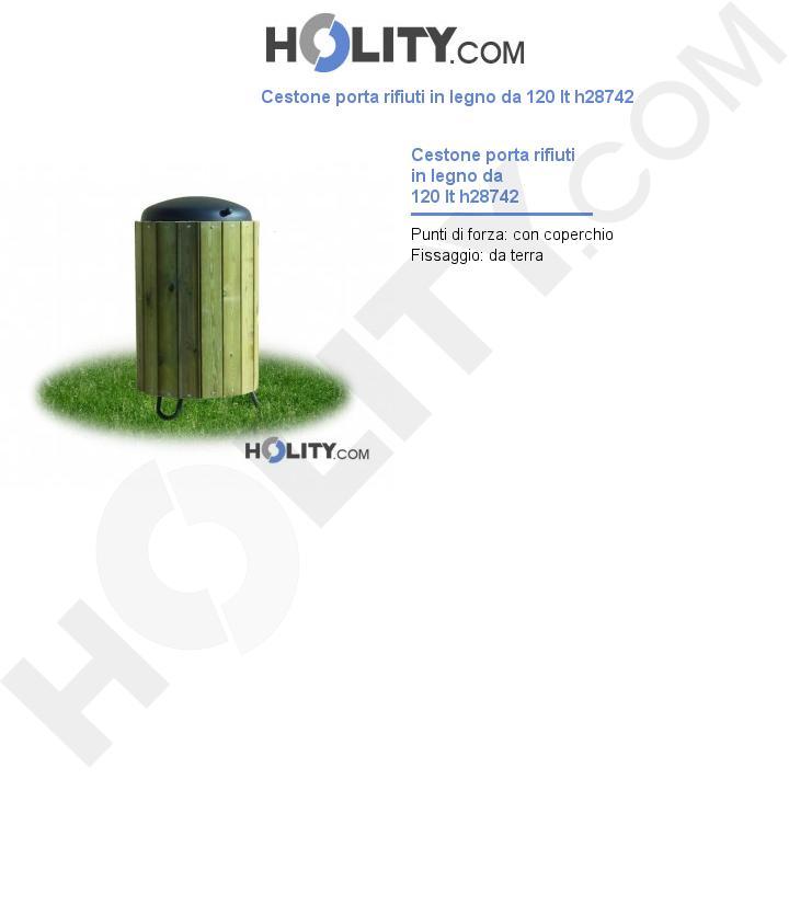 Cestone porta rifiuti in legno da 120 lt h28742