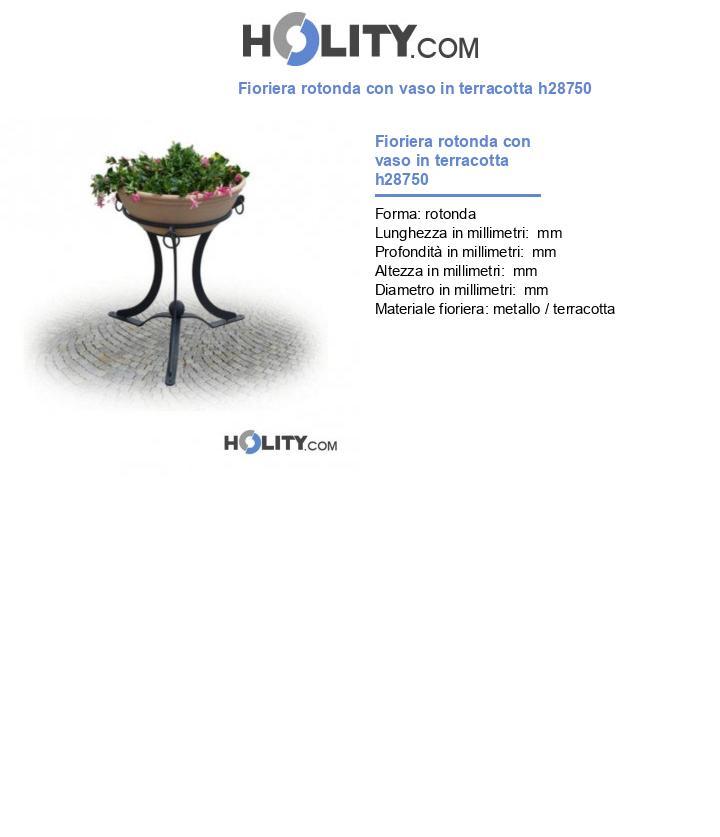 Fioriera rotonda con vaso in terracotta h28750