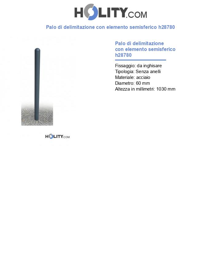 Palo di delimitazione con elemento semisferico h28780