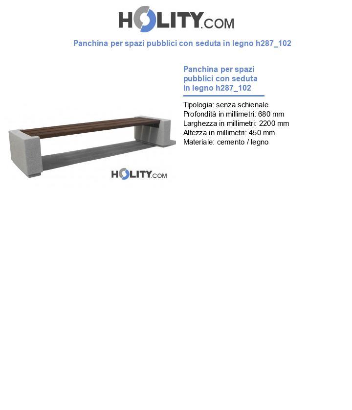 Panchina per spazi pubblici con seduta in legno h287_102