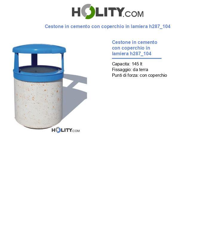 Cestone in cemento con coperchio in lamiera h287_104