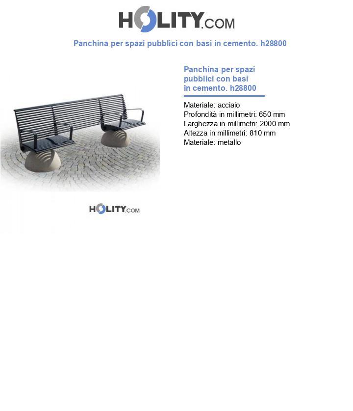 Panchina per spazi pubblici con basi in cemento. h28800