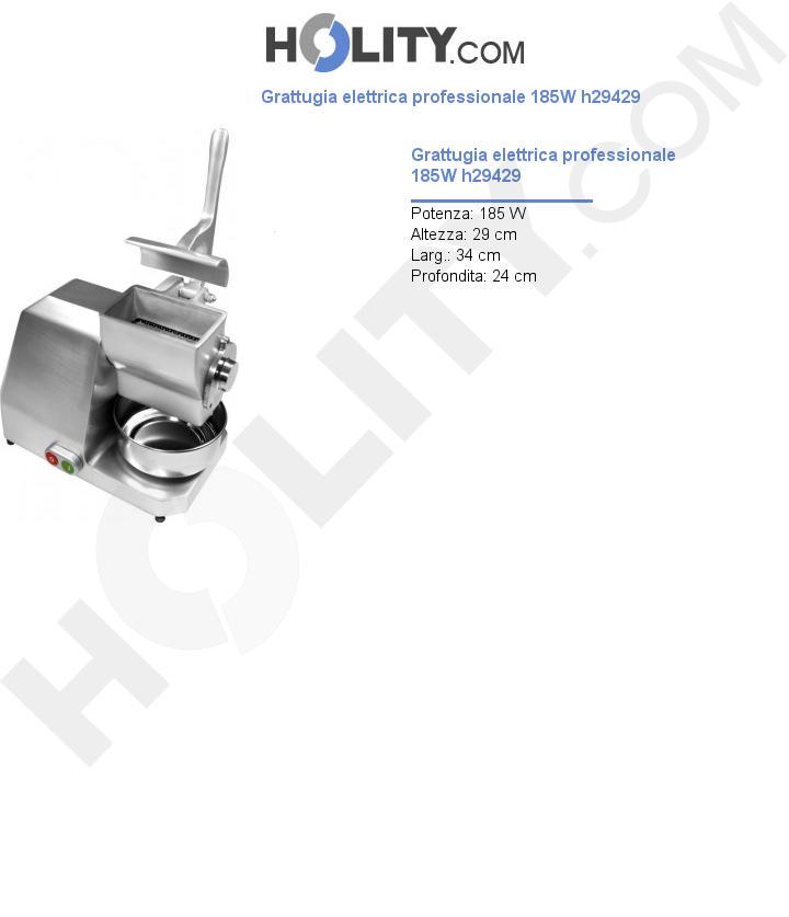Grattugia elettrica professionale 185W h29429