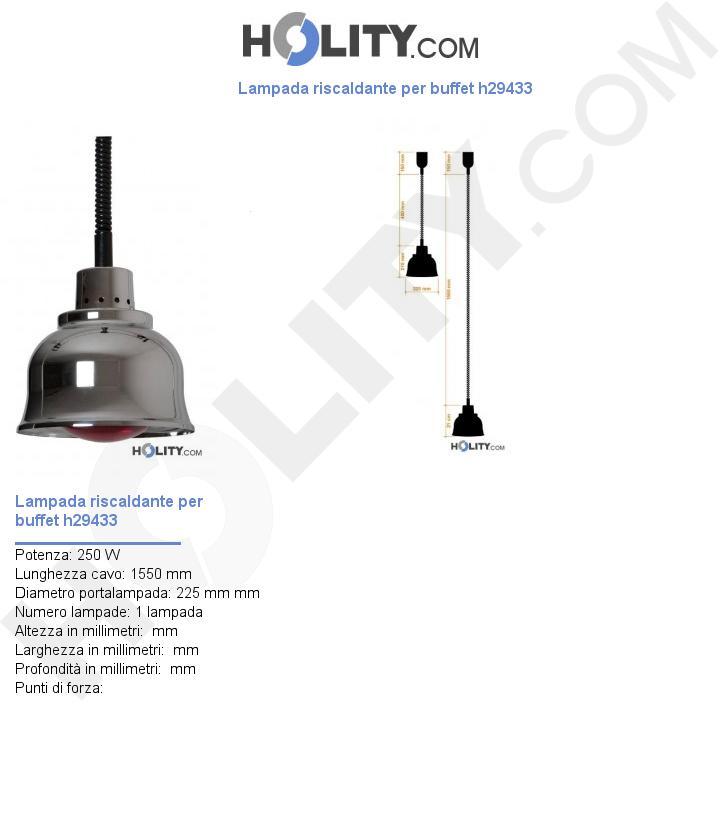 Lampada riscaldante per buffet h29433