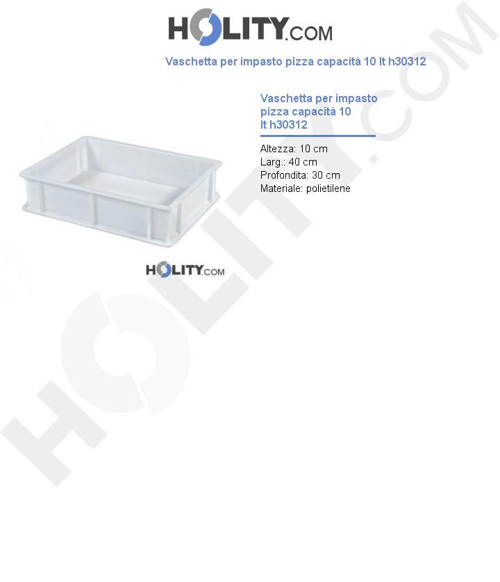 Vaschetta per impasto pizza capacità 10 lt h30312