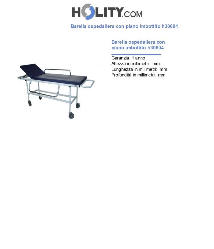 Barella ospedaliera con piano imbottito h30604