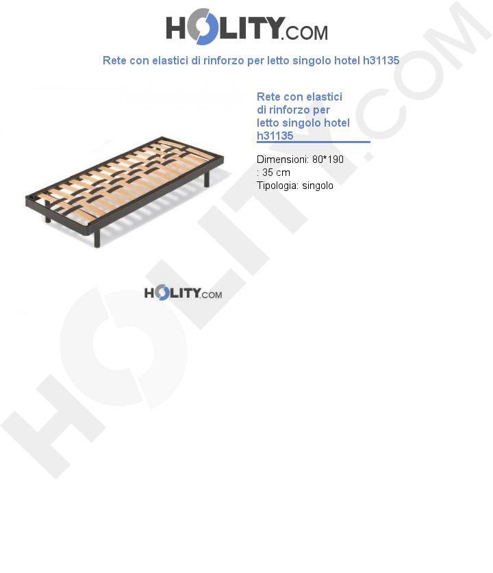 Rete con elastici di rinforzo per letto singolo hotel h31135