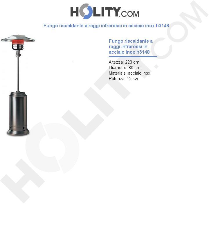 Fungo riscaldante a raggi infrarossi in acciaio inox h3148