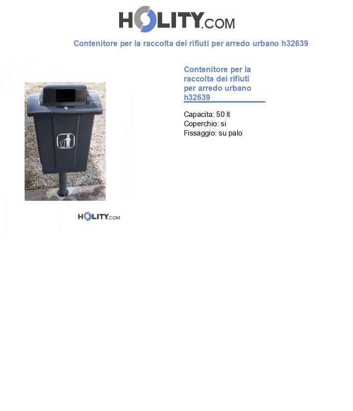 Contenitore per la raccolta dei rifiuti per arredo urbano h32639