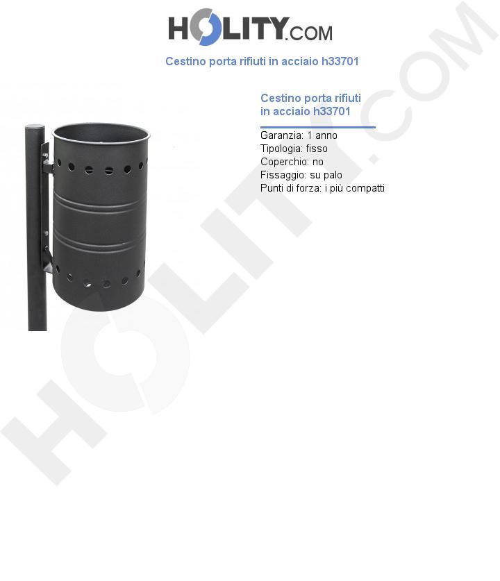 Cestino porta rifiuti in acciaio h33701