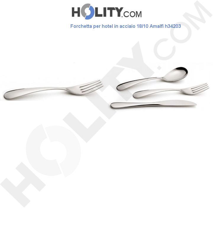 Forchetta per hotel in acciaio 18/10 Amalfi h34203
