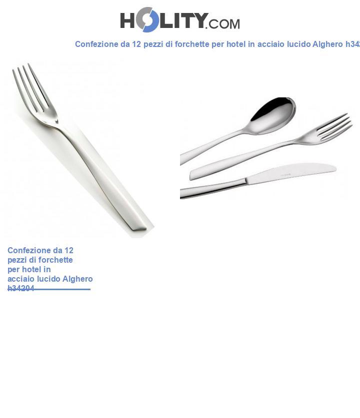 Forchetta per hotel e ristorante in acciaio lucido Alghero h34204