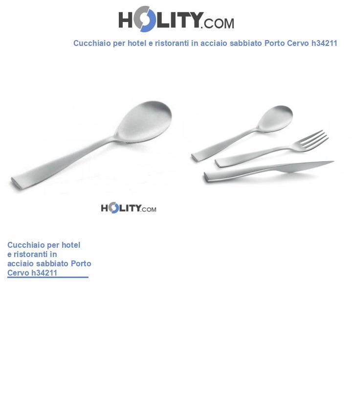 Cucchiaio per hotel e ristoranti in acciaio sabbiato Porto Cervo h34211