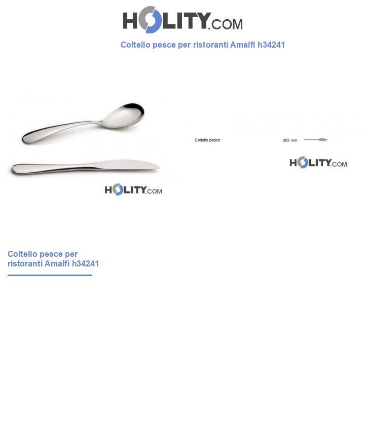Coltello pesce per ristoranti Amalfi h34241