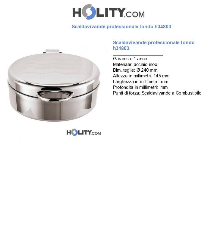 Scaldavivande professionale tondo h34803