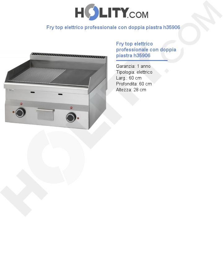 Fry top elettrico professionale con doppia piastra h35906