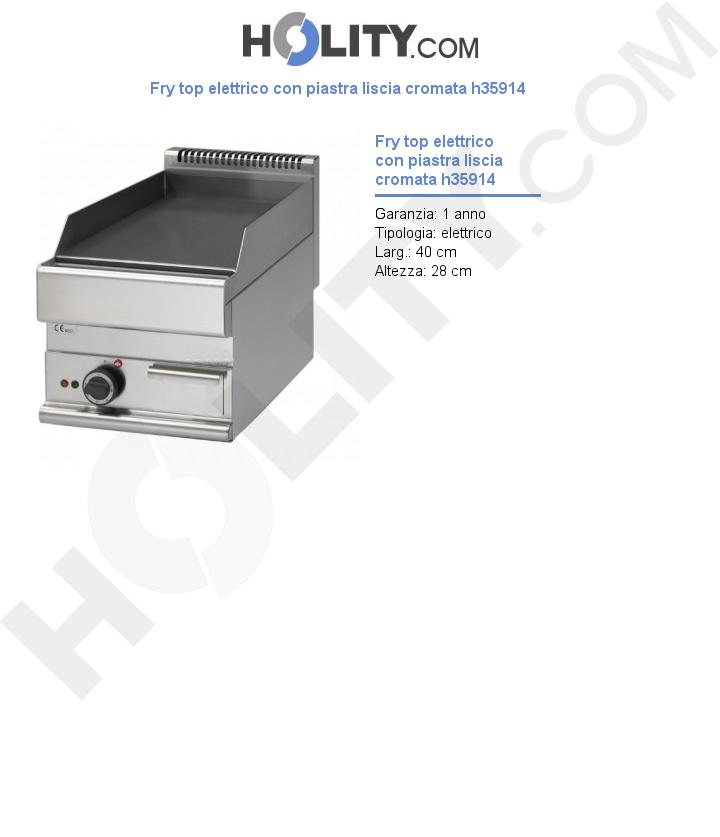 Fry top elettrico con piastra liscia cromata h35914