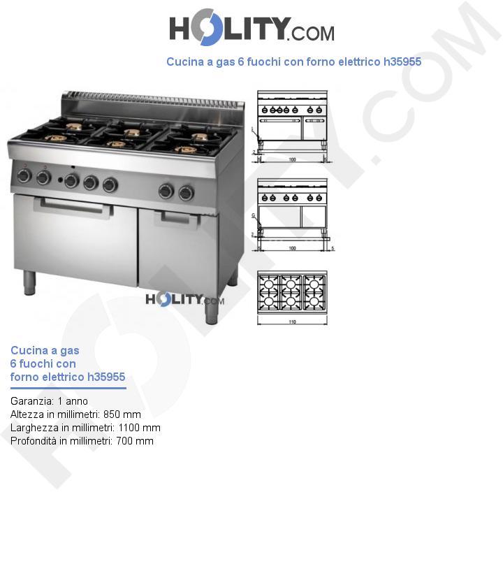 Cucina a gas 6 fuochi con forno elettrico h35955