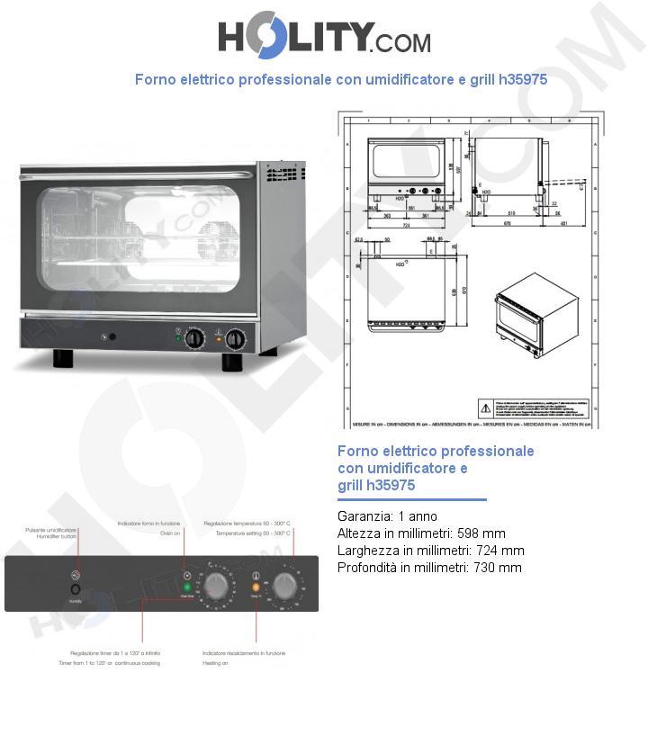 Forno elettrico professionale con umidificatore e grill h35975