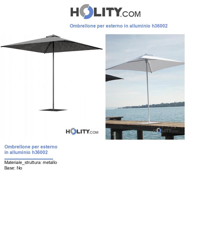 Ombrellone per esterno in alluminio h36002