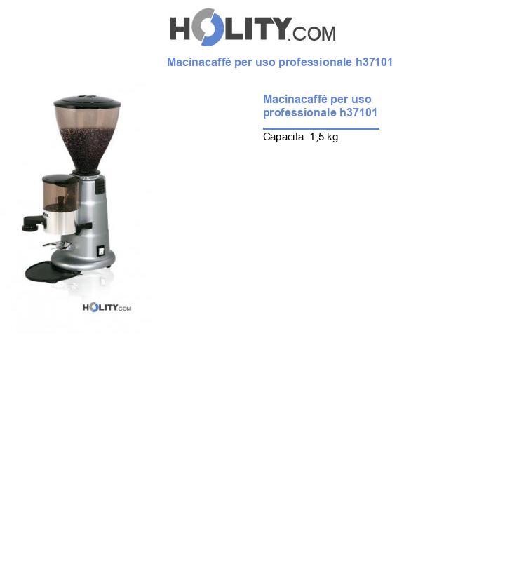 Macinacaffè per uso professionale h37101