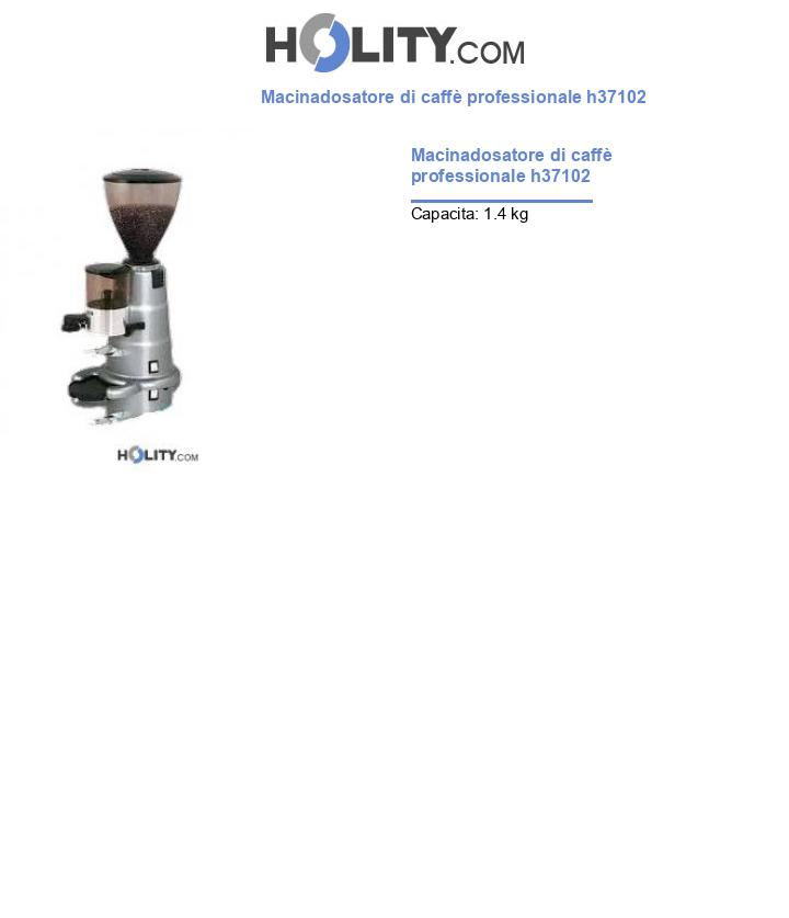 Macinadosatore di caffè professionale h37102