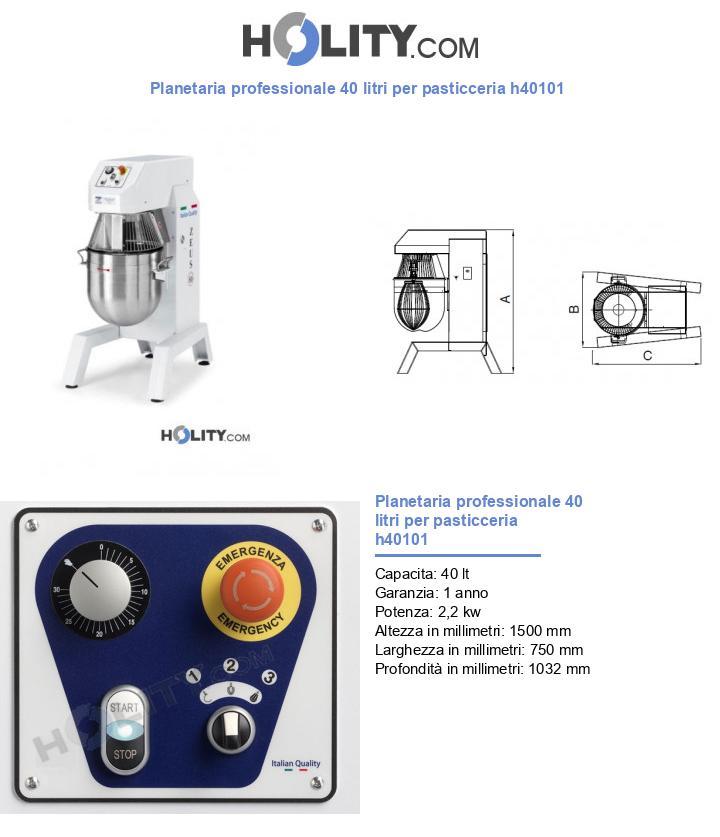 Planetaria professionale 40 litri per pasticceria h40101