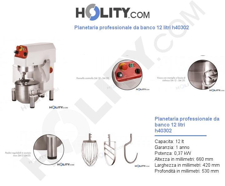 Planetaria professionale da banco 12 litri h40302