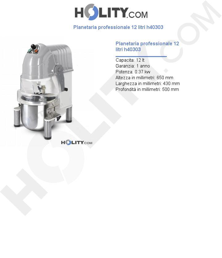 Planetaria professionale 12 litri h40303