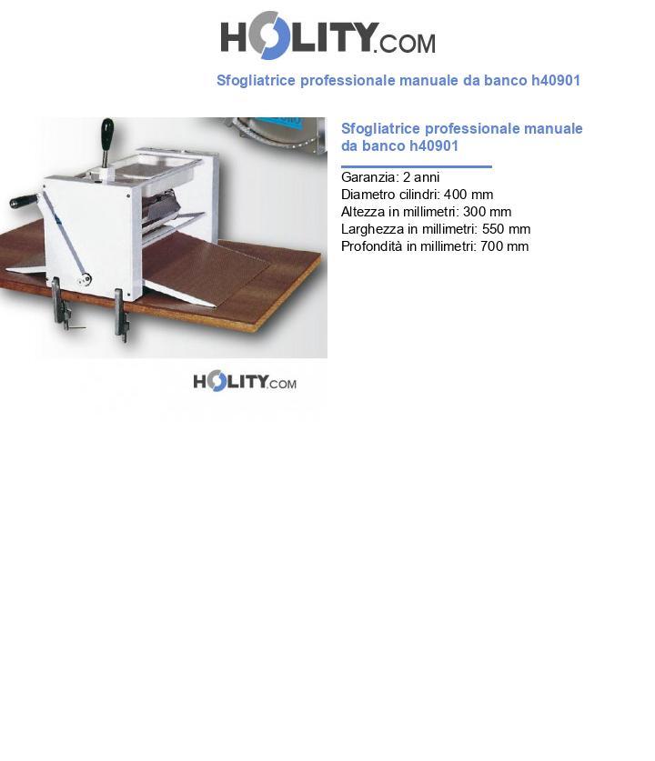 Sfogliatrice professionale manuale da banco h40901