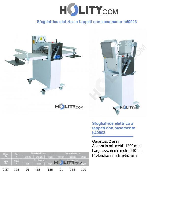 Sfogliatrice elettrica a tappeti con basamento h40903