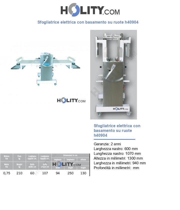 Sfogliatrice elettrica con basamento su ruote h40904