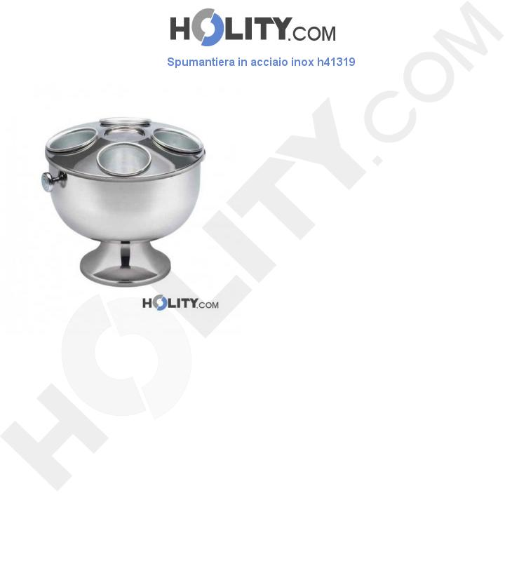 Spumantiera in acciaio inox h41319