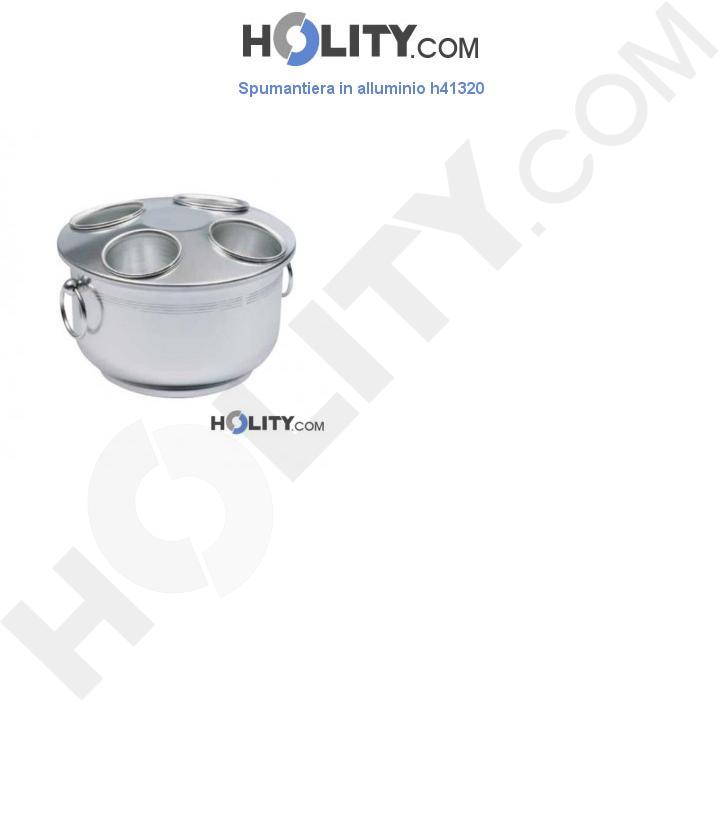 Spumantiera in alluminio h41320