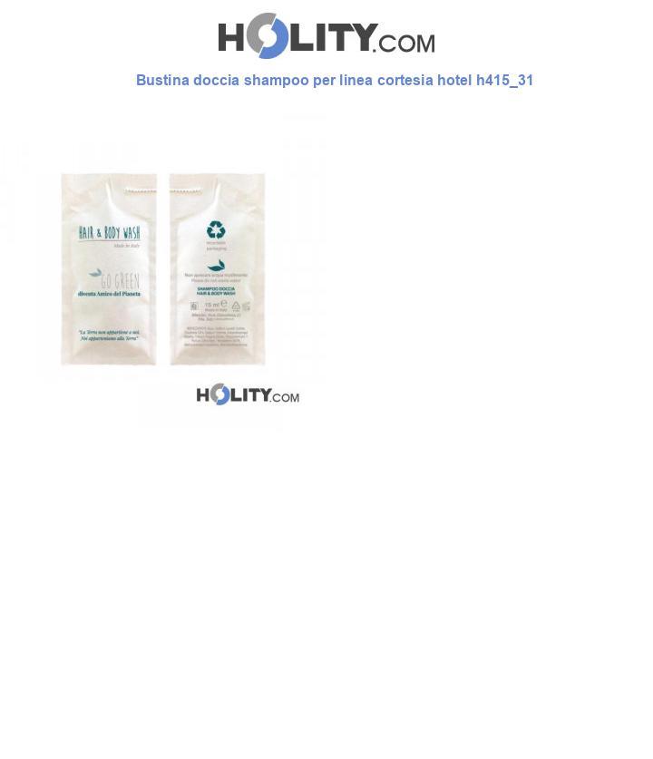Bustina doccia shampoo per linea cortesia hotel h415_31