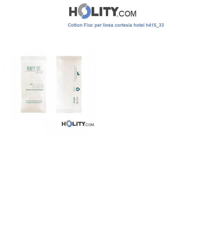 Cotton Fioc per linea cortesia hotel h415_33