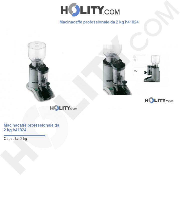 Macinacaffè professionale da 2 kg h41824