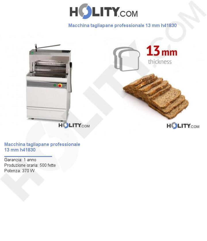 Macchina tagliapane professionale 13 mm h41830