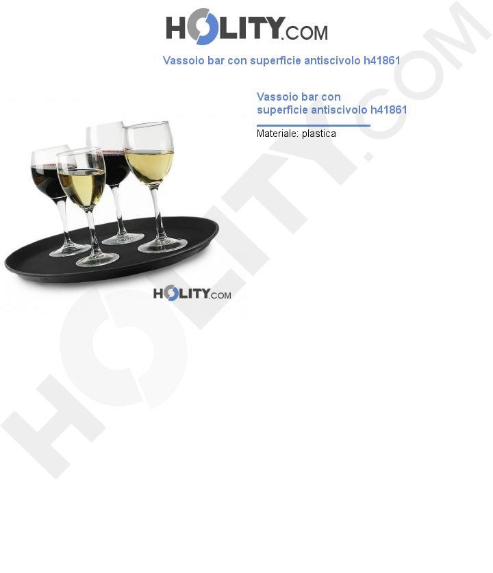 Vassoio bar con superficie antiscivolo h41861