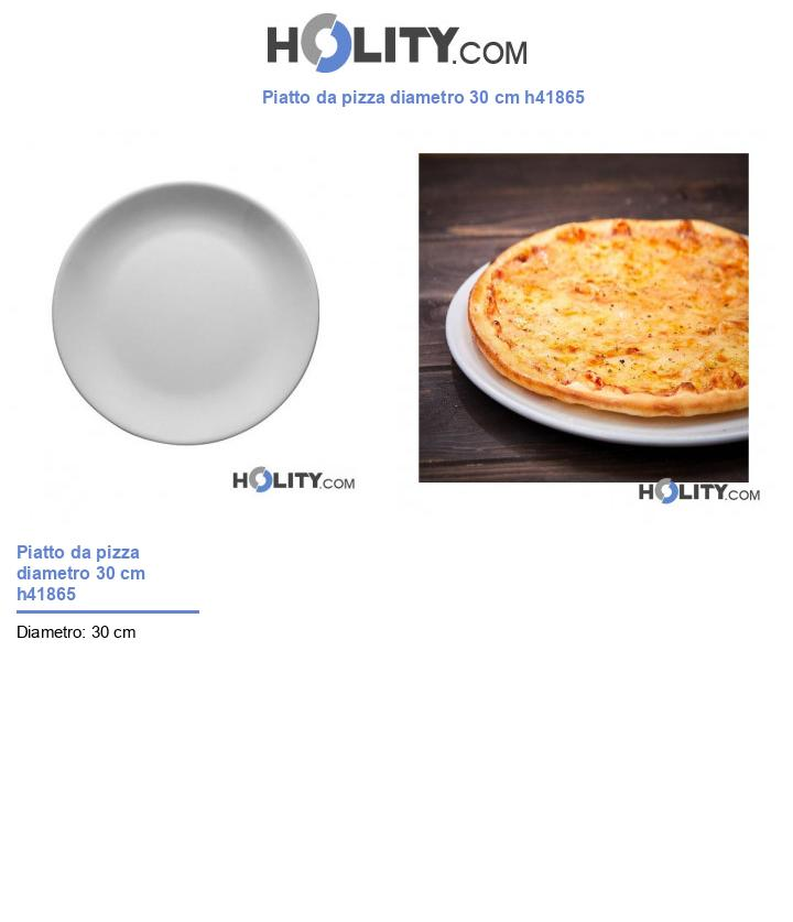 Piatto da pizza diametro 30 cm h41865