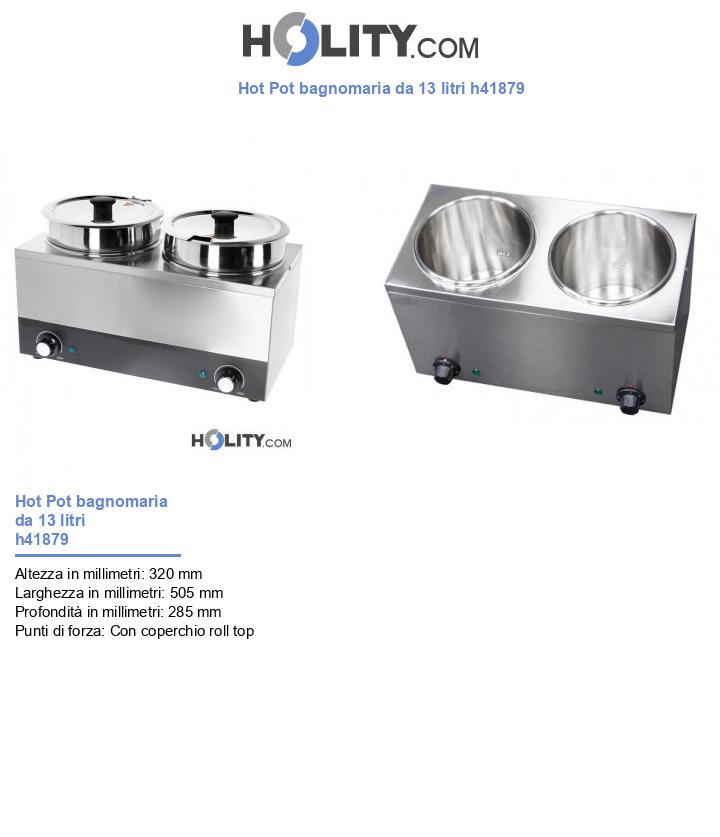 Hot Pot bagnomaria da 13 litri h41879