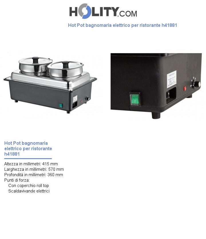 Hot Pot bagnomaria elettrico per ristorante h41881