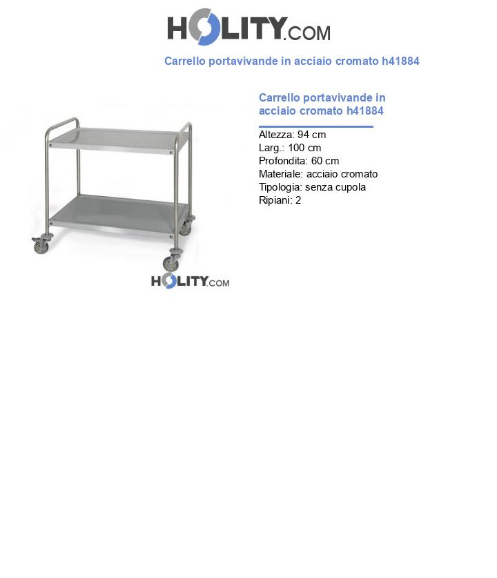 Carrello portavivande in acciaio cromato h41884