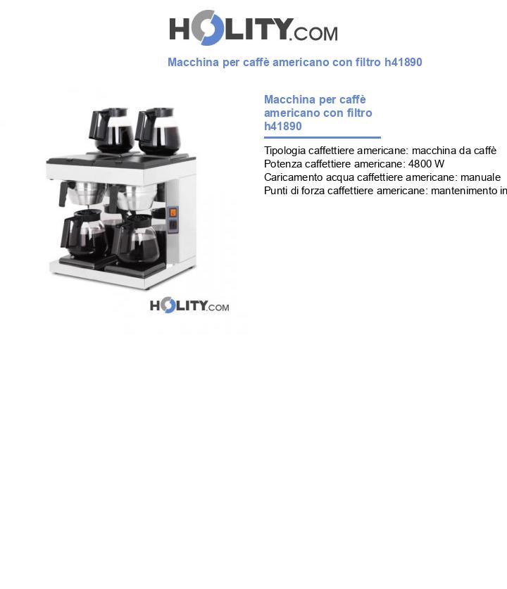 Macchina per caffè americano con filtro h41890