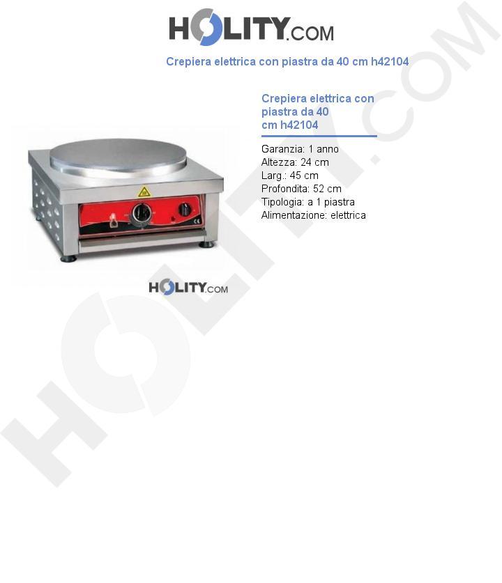 Crepiera elettrica con piastra da 40 cm h42104