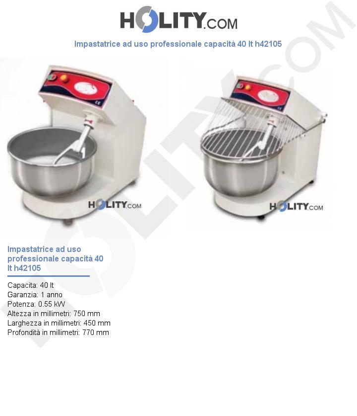 Impastatrice ad uso professionale capacità 40 lt h42105