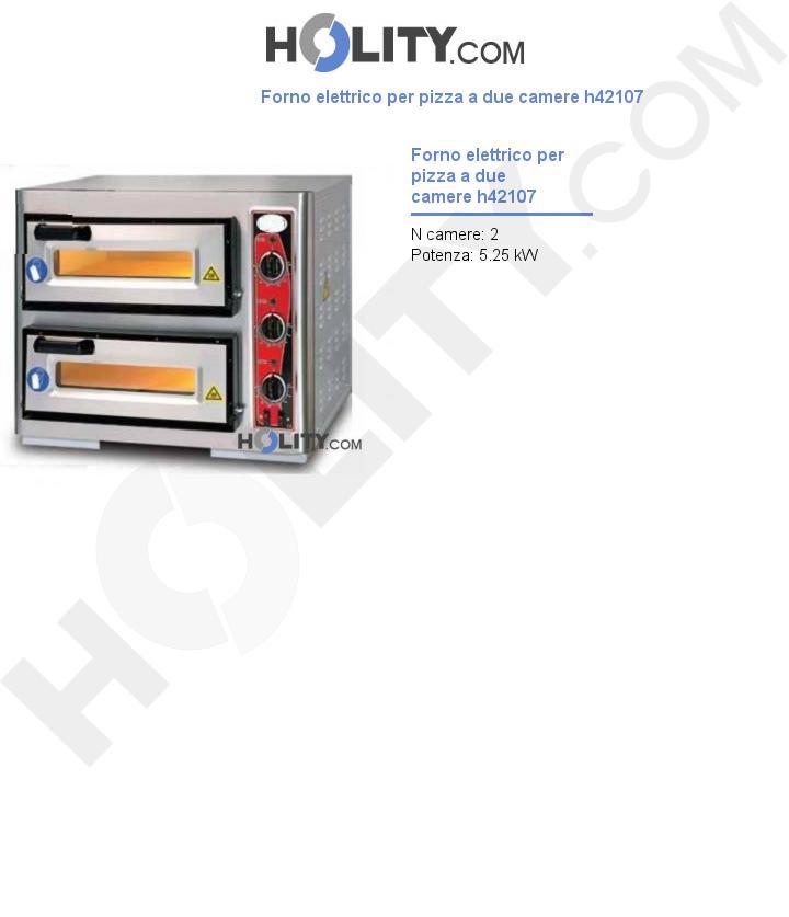 Forno elettrico per pizza a due camere h42107