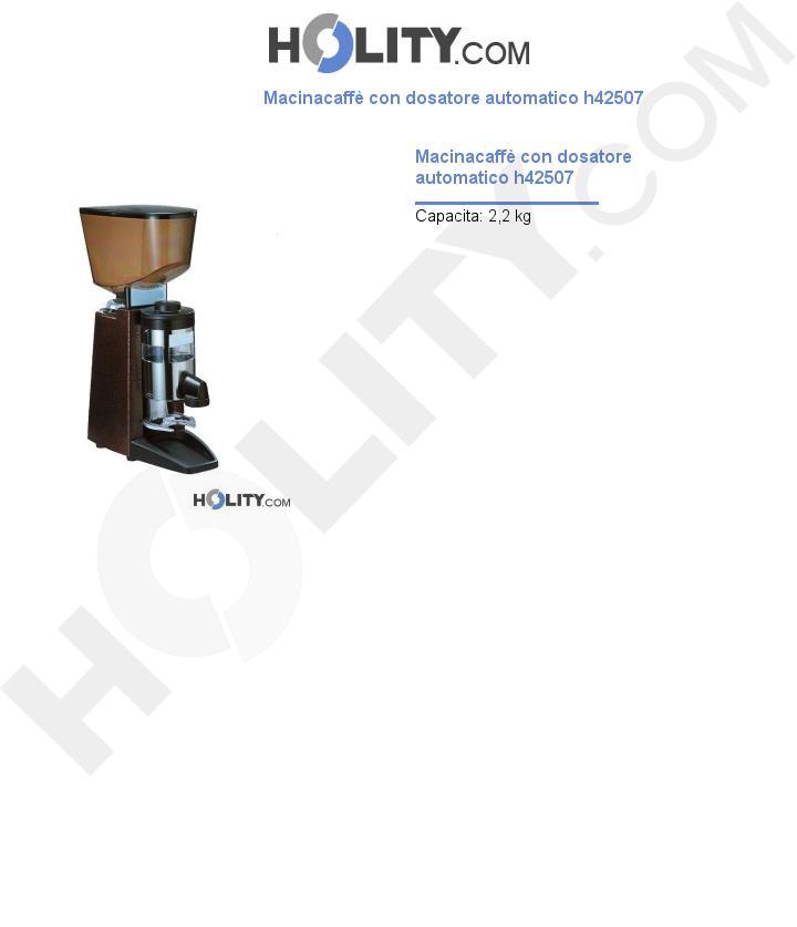 Macinacaffè con dosatore automatico h42507