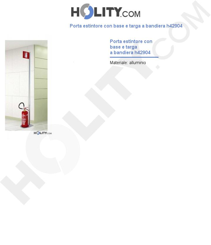 Porta estintore con base e targa a bandiera h42904