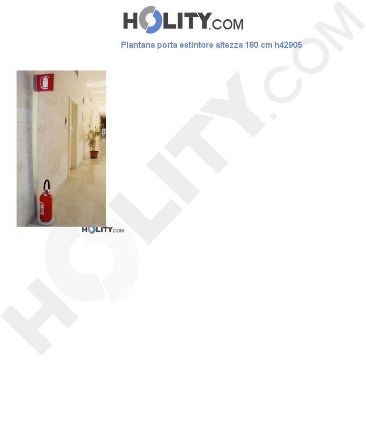 Piantana porta estintore altezza 180 cm h42905
